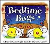 [(Bedtime Bugs: A Pop-Up Good Night Book by David A. Carter )] [Author: David A Carter] [Jul-2010]