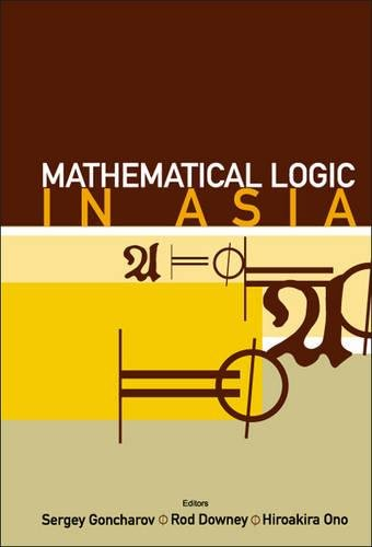 Download Mathematical Logic in Asia - Proceedings of the 9th Asian Logic Conference pdf epub