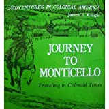Journey to Monticello, James E. Knight, 0893757373