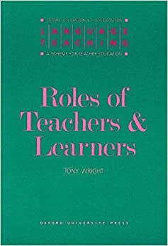 Book Roles of Teachers and Learners (Language Teaching) by Tony Wright (1987-07-03)