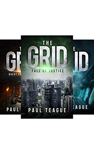 The Grid Trilogy Box Set: Fall of Justice, Quest for Vengeance, Catharsis [Box Set] by [Teague, Paul]