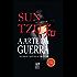 A arte da guerra: Os treze capítulos originais (Portuguese Edition)