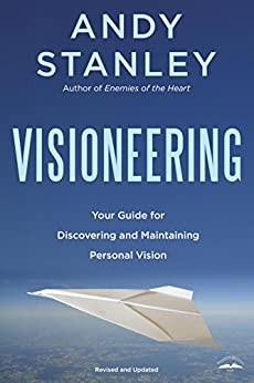 Visioneering Discovering Maintaining Personal Vision ebook