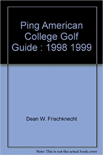 Ping american college golf guide, 2003-04: dean w. Frischknecht.