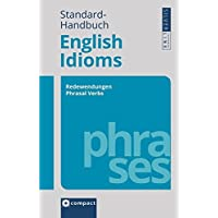 Standard-Handbuch English Idioms: Redewendungen - Phrasal Verbs - False Friends (Compact SilverLine PVC)
