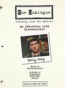 The Dialogue - An Interview with Screenwriter Billy Ray