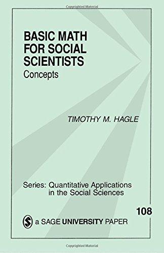HAGLE: BASIC MATH FOR (P) SOCIAL SCIENTISTS: CONCEPTS: Concepts (Quantitative Applications in the Social Sciences)