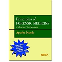 Principles of Forensic Medicine: Including Toxicology