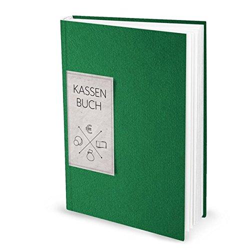 Kassenbuch GRÜN (Hardcover A4, Blankoseiten): Zur einfachen Übersicht der Finanzen und Geld-Einnahmen u. Ausgaben