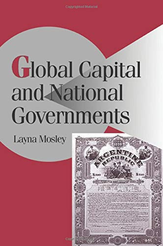 Global Capital and National Governments (Cambridge Studies in Comparative Politics)