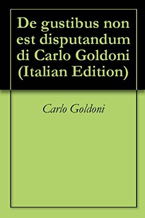 di Carlo Goldoni (Italian Edition) eBook: Carlo Goldoni: Kindle Store