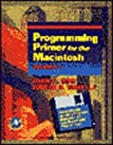 Programming Primer for the MacIntosh, John C. May and Judith B. Whittle, 012480621X