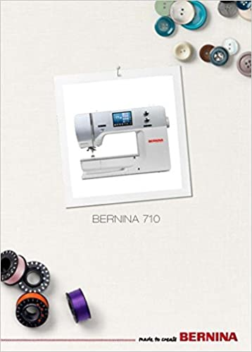 Bernina 710 B710 Sewing Machine COLOR COPY Reprint Of User's