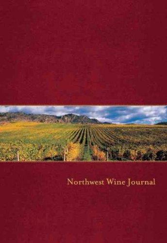 Northwest Wine Journal (Journal Wine Northwest)