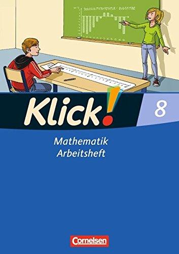 Klick! Mathematik - Mittel-/Oberstufe - Östliche und westliche Bundesländer: 8. Schuljahr - Arbeitsheft