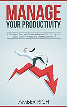 Manage Your Productivity Stress Free Procrastination ebook