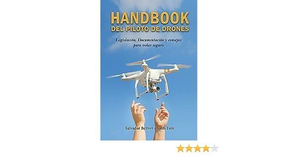 Handbook del piloto de drones: Amazon.es: Libros