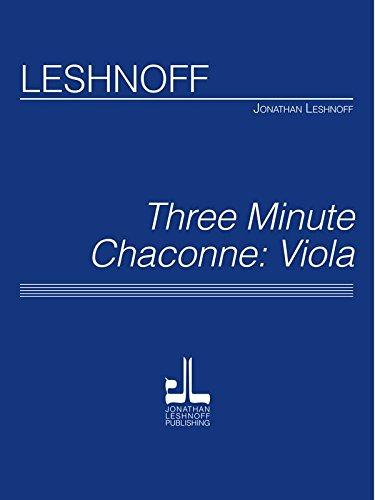 Leshnoff, J. - Three Minute Chaconne: Viola