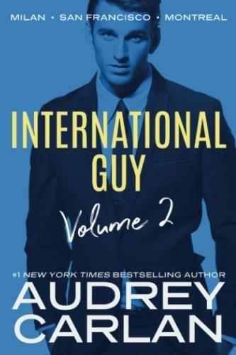 International Guy: Milan, San Francisco, Montreal (International Guy Volumes)