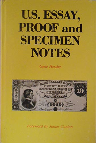 U.S. Essay Proof and Specimen Notes