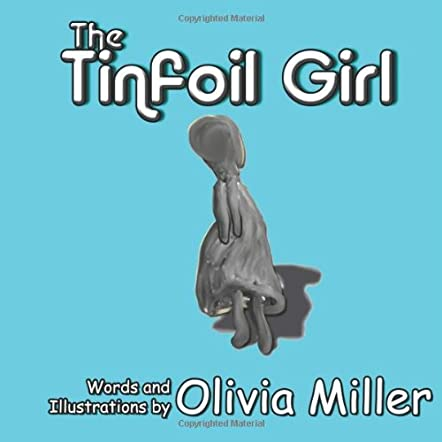 The Tinfoil Girl