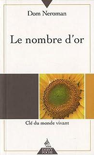 Le nombre d'or : Clé du monde vivant par Maurice Rougié