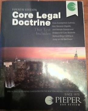 Core Legal Doctrine Bar Review Fourth Edition (Pieper Bar Review)