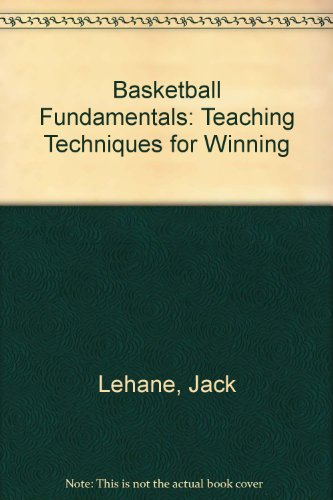 Basketball Fundamentals: Teaching Techniques for Winning (Jack Lehane compare prices)
