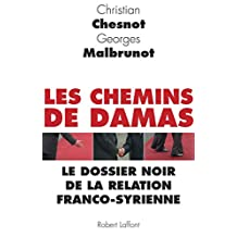Les Chemins de Damas (French Edition)
