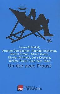 """Afficher """"Un été avec Proust"""""""