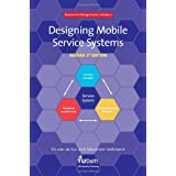 Designing Mobile Service Systems - Volume 2 Research in Design Series