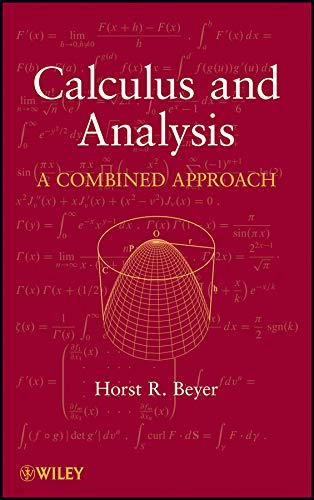 Calculus and Analysis: A Combined Approach