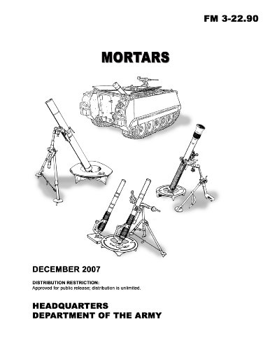 Field Manual FM 3-22.90 Mortars December 2007