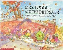 (Mrs. Toggle & the Dinosaur by Pulver (1991-09-01))
