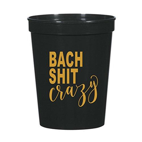 Bach Shit Crazy, Bach Shit Crazy Bachelorette Party Cups, Funny Bachelorette Party Decorations, Plastic Cups, Set of 12, Fun Bachelorette Party Decor