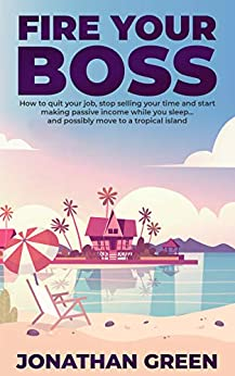 Fire Your Boss possibly tropical ebook