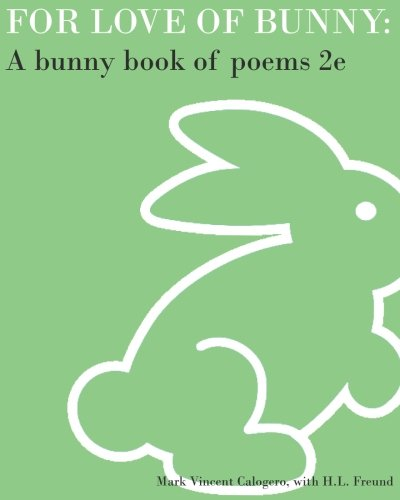 For Love of Bunny: A Bunny Book of Poems 2e ebook