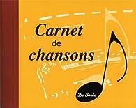 Carnet de Chansons par Éditions De Borée