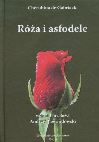 Róza i asfodele Cherubina Gabriack