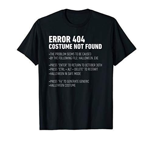 ERROR 404: COSTUME NOT FOUND Perfect Halloween Costume ()