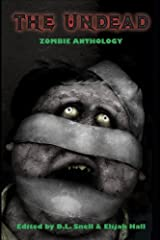The Undead: Zombie Anthology Kindle Edition