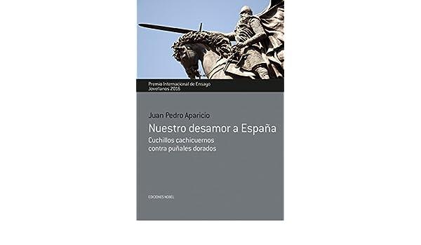 Nuestro desamor a España: Cuchillos cachicuernos contra ...