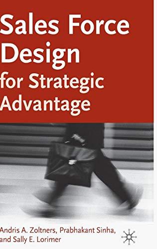 Sales Force Design For Strategic Advantage (Advantage Design)