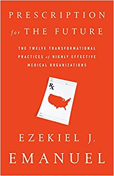 image for Prescription for the Future: The Twelve Transformational Practices of Highly Effective Medical Organizations