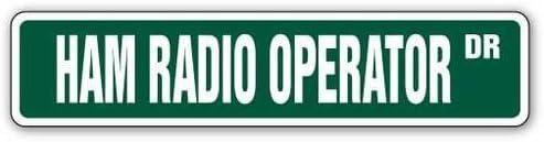 [SignJoker] HAM RADIO OPERATOR Street Sign two way radios gift Wall Plaque Decoration