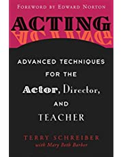 Acting: Advanced Techniques for the Actor, Director, and Teacher