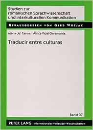 Traducir entre culturas: Diferencias, poderes, identidades