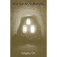 Poetry as Survival