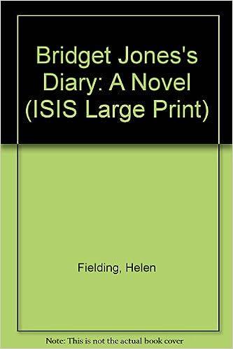 Bridget Jones S Diary A Novel Isis Large Print Fielding Helen 9780753158593 Amazon Com Books