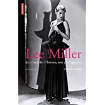 Lee Miller : Dans l'oeil de l'histoire, une photographe by Carolyn Burke (2007) Paperback